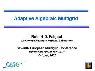 Adaptive Algebraic Multigrid