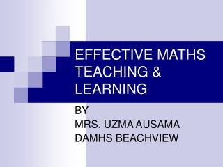 EFFECTIVE MATHS TEACHING & LEARNING