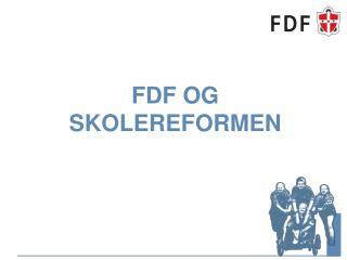 FDF og skolereformen