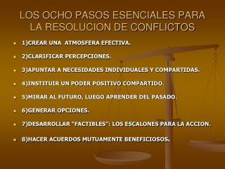 LOS OCHO PASOS ESENCIALES PARA LA RESOLUCION DE CONFLICTOS