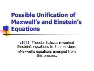 Possible Unification of Maxwell s and Einstein s Equations