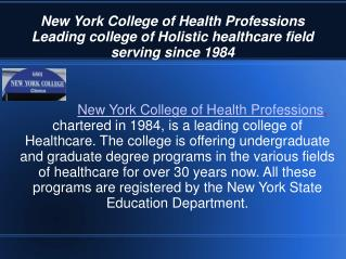 A distinguished holistic health care education provider-
