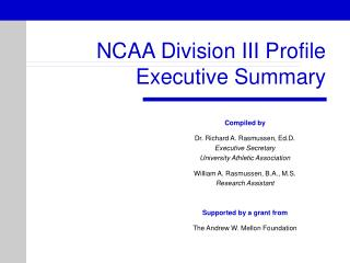 NCAA Division III Profile Executive Summary