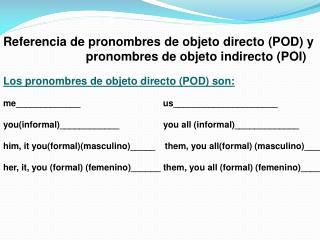 Referencia de pronombres de objeto directo (POD) y