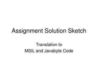 Assignment Solution Sketch