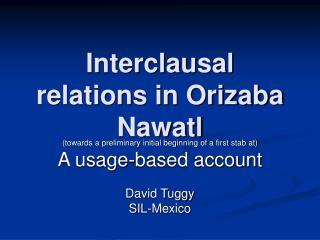Interclausal relations in Orizaba Nawatl