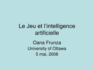 Le Jeu et l'intelligence artificielle