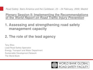 Road Safety: Ibero-America and the Caribbean, 23 – 24 February, 2009, Madrid