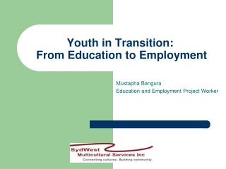 Youth in Transition:  From Education to Employment