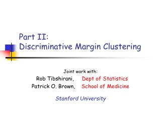 Part II: Discriminative Margin Clustering