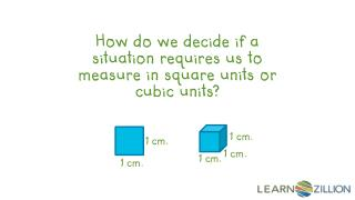 How do we decide if a situation requires us to measure in square units or cubic units?
