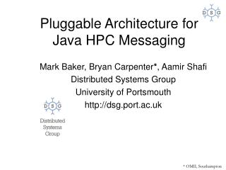 Pluggable Architecture for Java HPC Messaging