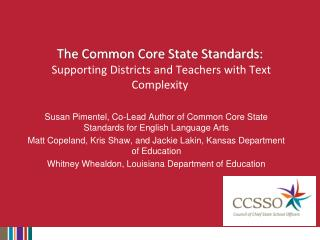 The Common Core State Standards:  Supporting Districts and Teachers with Text Complexity