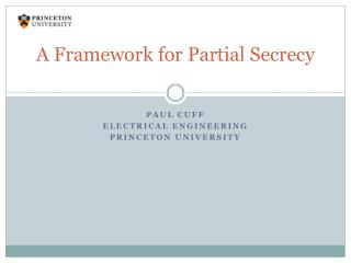 A Framework for Partial Secrecy