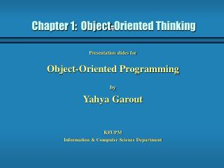 Chapter 1:  Object-Oriented Thinking