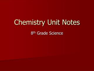 Chemistry Unit Notes