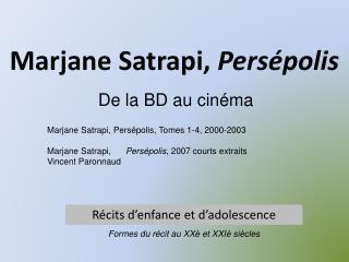 Marjane Satrapi,  Persépolis