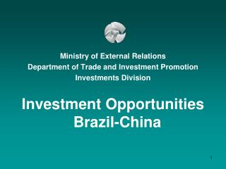 Ministry of External Relations Department of Trade and Investment Promotion Investments Division