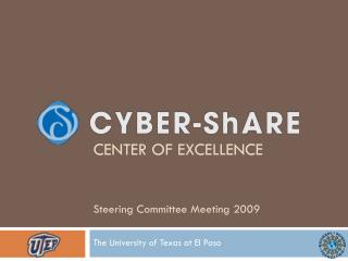 CENTER OF EXCELLENCE Steering Committee Meeting 2009