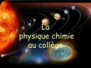 La  physique chimie  au collège