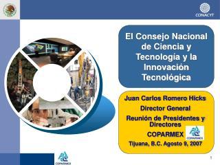 El Consejo Nacional de Ciencia y Tecnología y la Innovación Tecnológica