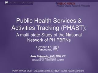 Public Health Services & Activities Tracking (PHAST):