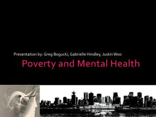 Poverty and Mental Health