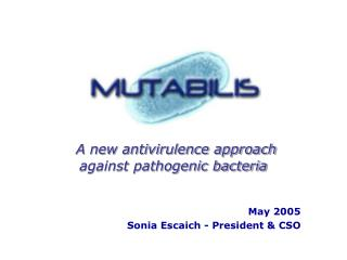 A new antivirulence approach  against pathogenic bacteria