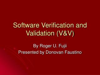 Software Verification and Validation VV