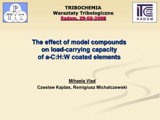 The effect of model compounds  on load-carrying capacity  of a-C:H:W coated elements