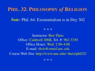 P HIL.  32 :  P HILOSOPHY of  R ELIGION