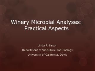 Winery Microbial Analyses: Practical Aspects