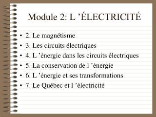 Module 2: L'ÉLECTRICITÉ
