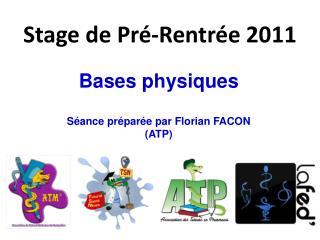 Stage de Pré-Rentrée 2011