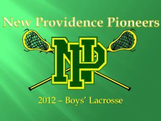 2012 – Boys' Lacrosse