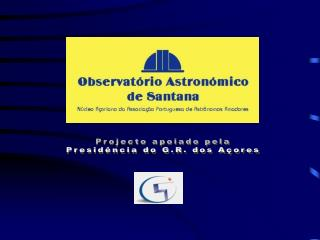 Projecto apoiado pela Presidência do G.R. dos Açores