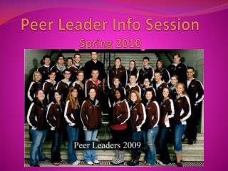 Peer Leader Info Session Spring 2010