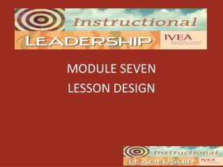 MODULE SEVEN LESSON DESIGN