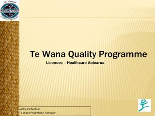 Jackie Richardson Te Wana Programme  Manager