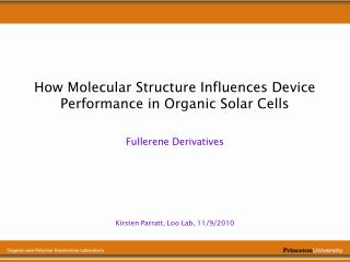 How Molecular Structure Influences Device Performance in Organic Solar Cells