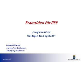 Framtiden för PFE