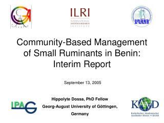 Community-Based Management of Small Ruminants in Benin: Interim Report