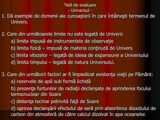 Test de evaluare - Universul -