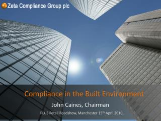 Compliance in the Built Environment