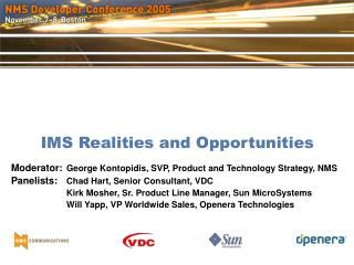 IMS Realities and Opportunities