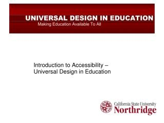 Introduction to Accessibility � Universal Design in Education