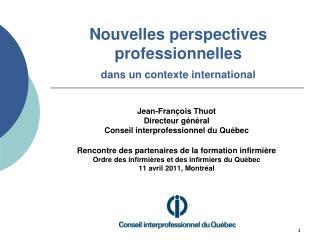 Nouvelles perspectives professionnelles  dans un contexte international