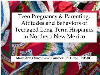 Mary Ann Osuchowski-Sanchez PhD, RN, FNP-BC