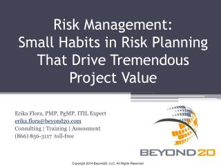 Risk Management:  Small Habits in Risk Planning That Drive Tremendous Project Value