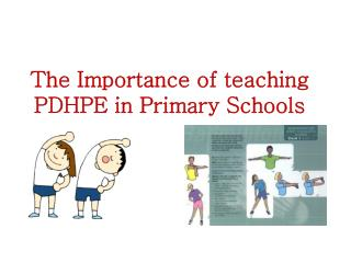 The Importance of teaching PDHPE in Primary Schools